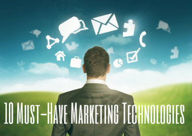 home 10 Must Have Marketing Technologies